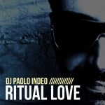 Dj Paolo Indeo – Ritual Love